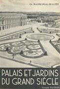 Palais et jardins du Grand Siècle