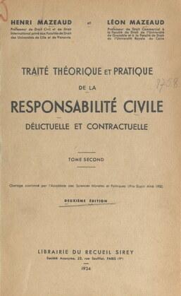 Traité théorique et pratique de la responsabilité civile délictuelle et contractuelle (2)