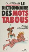 Le dictionnaire des mots tabous