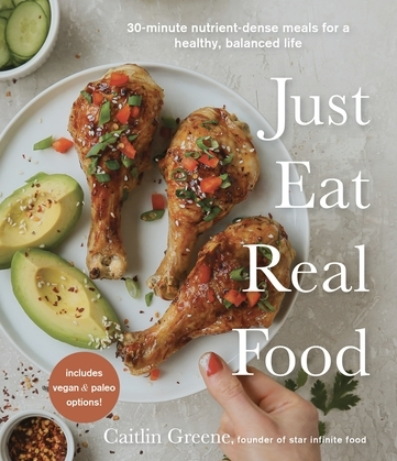 Just Eat Real Food