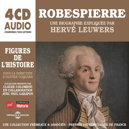 Robespierre. Une biographie expliquée