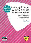 Agrégation d'espagnol 2021 - Memoria y ficción en la novela de mi vida  de Lonardo Padura