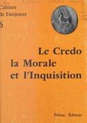 Le Credo, la morale et l'Inquisition