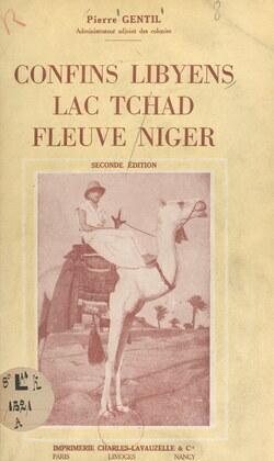 Confins libyens, lac Tchad, fleuve Niger