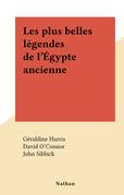Les plus belles légendes de l'Égypte ancienne