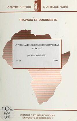 La normalisation constitutionnelle au Tchad