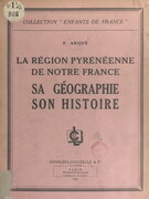 La région pyrénéenne de notre France