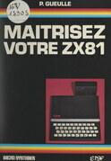 Maîtrisez votre ZX-81