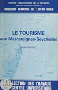 Le tourisme aux Mascareignes-Seychelles