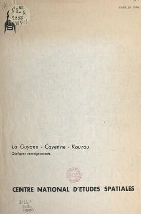 La Guyane, Cayenne, Kourou
