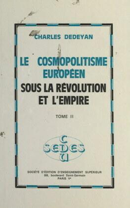 Le cosmopolitisme européen sous la Révolution et l'Empire (2)