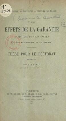 Des effets de la garantie en matière de vices cachés (actions rédhibitoire et estimatoire)