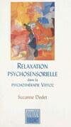Relaxation psychosensorielle dans la psychothérapie Vittoz