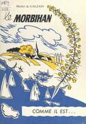 Le Morbihan comme il est