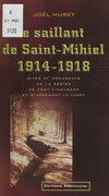 Le saillant de Saint-Mihiel, 1914-1918