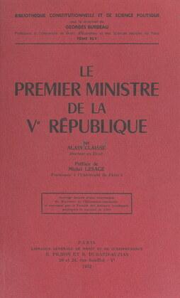 Le Premier ministre de la Ve République