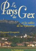 Le Pays de Gex et la vallée de la Valsérine