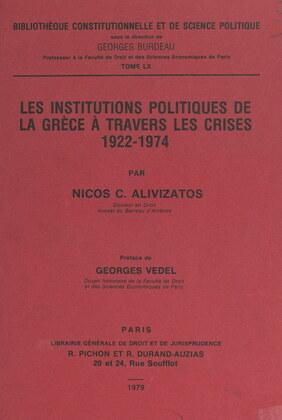 Les institutions politiques de la Grèce à travers les crises, 1922-1974