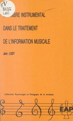 Le timbre instrumental dans le traitement de l'information musicale