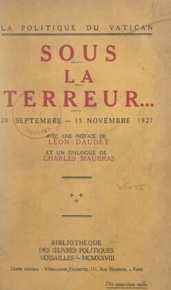 La politique du Vatican sous la Terreur... 20 septembre-15 novembre 1927