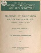 Sélection et orientation professionnelles (5). Les fonctions sensorielles