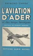 L'aviation d'Ader et des temps héroïques