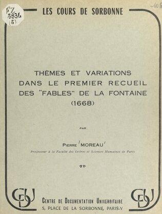 """Thèmes et variations dans le premier recueil des """"Fables"""" de La Fontaine (1668)"""