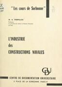 L'industrie des constructions navales
