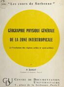 Géographie physique générale de la zone intertropicale