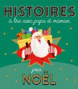 Histoires à lire avec papa et maman pour Noël