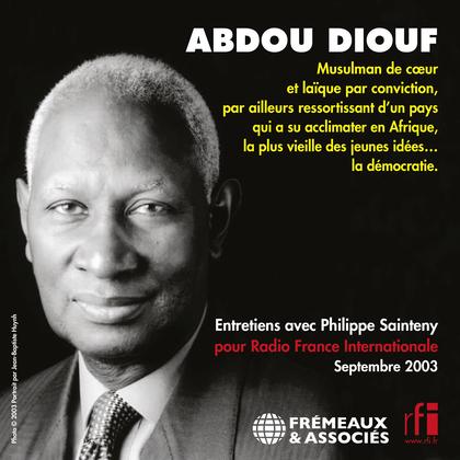 Abdou Diouf. Entretiens avec Philippe Sainteny
