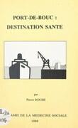 Port-de-Bouc : destination santé