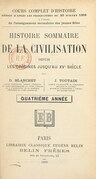 Histoire sommaire de la civilisation, depuis les origines jusqu'au XVe siècle