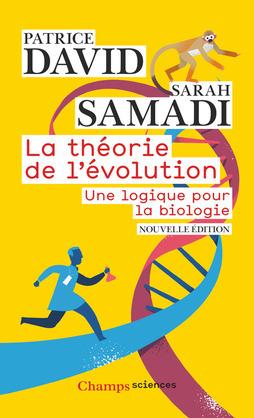 La théorie de l'évolution. Une logique pour la biologie