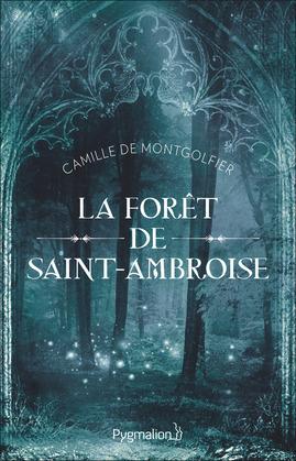 La forêt de Saint-Ambroise