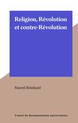 Religion, Révolution et contre-Révolution
