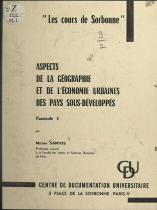 Aspects de la géographie et de l'économie urbaines des pays sous-développés (1)