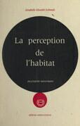 La perception de l'habitat