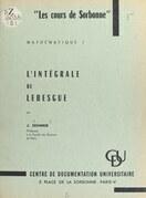 L'intégrale de Lebesgue