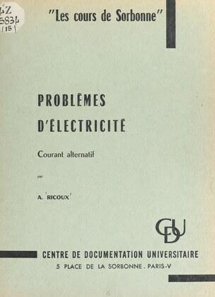 Problèmes d'électricité : courant alternatif