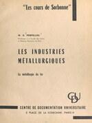 Les industries métallurgiques