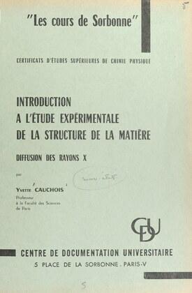 Introduction à l'étude expérimentale de la structure de la matière