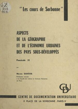 Aspects de la géographie et de l'économie urbaines des pays sous-développés