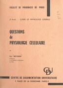 Questions de physiologie cellulaire