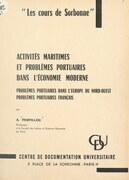 Activités maritimes et problèmes portuaires dans l'économie moderne