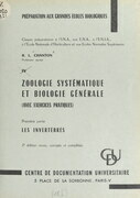 Zoologie systématique et biologie générale (avec exercices pratiques) (1). Les invertébrés