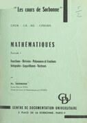 Mathématiques (1). Fonctions, dérivées, polynômes et fractions, intégrales, logarithmes, vecteurs