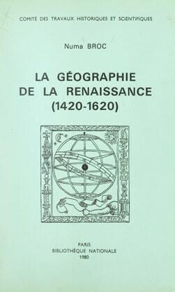 La géographie de la Renaissance (1420-1620)