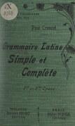 Grammaire latine simple et complète