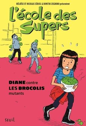 Diane contre les Brocolis mutants